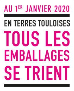 Au 1er janvier 2020, en Terres Touloises, Tous les emballages se trient.